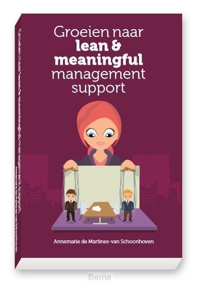 Groeien naar lean & meaningful management support