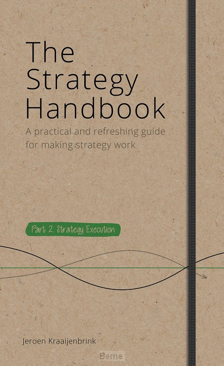 The Strategy Handbook / Part 2. Strategy Execution