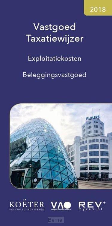 Vastgoed Taxatiewijzer / Exploitatiekosten beleggingsvastgoed 2018