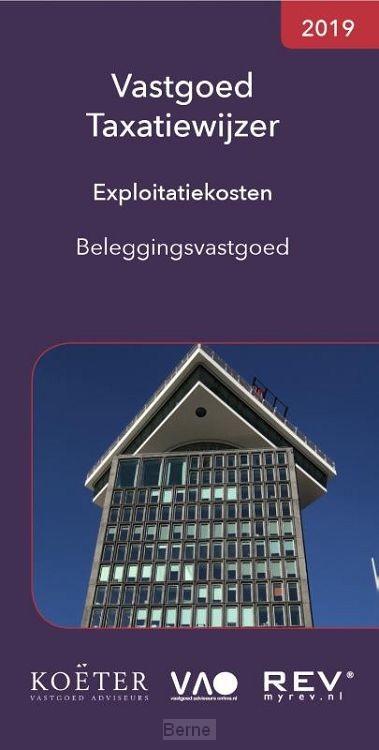 Vastgoed Taxatiewijzer Exploitatiekosten Beleggingsvastgoed / 2019