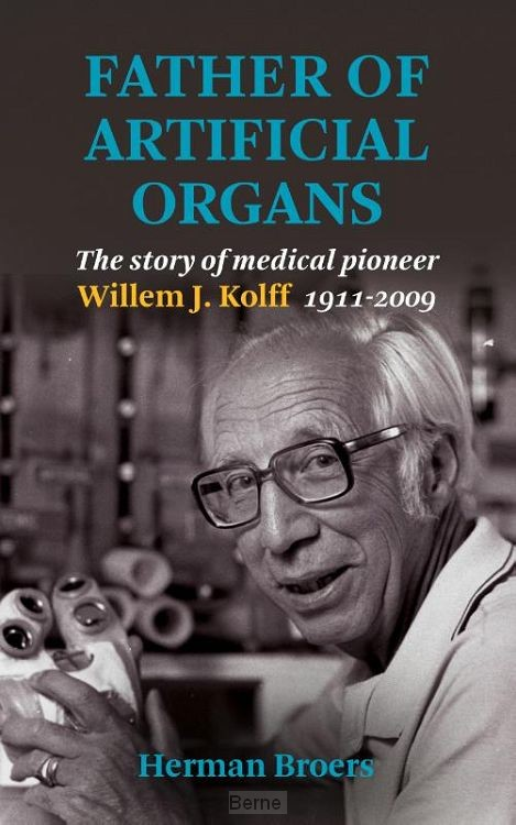 Father of Artificial Organs