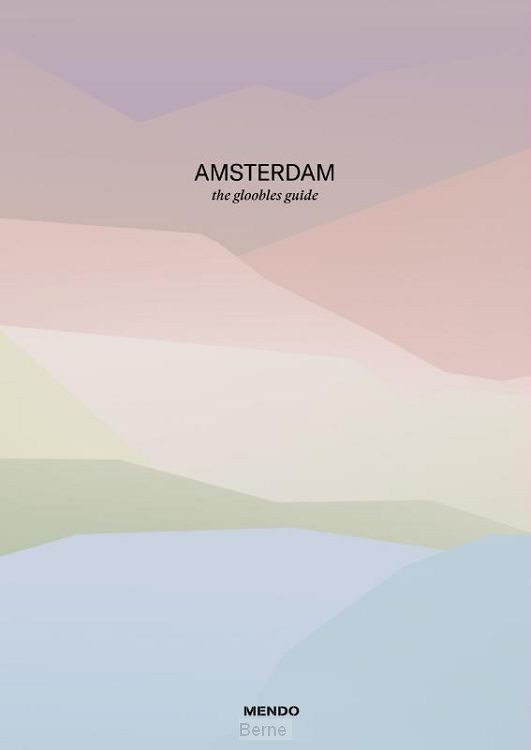 AMSTERDAM: the gloobles guide