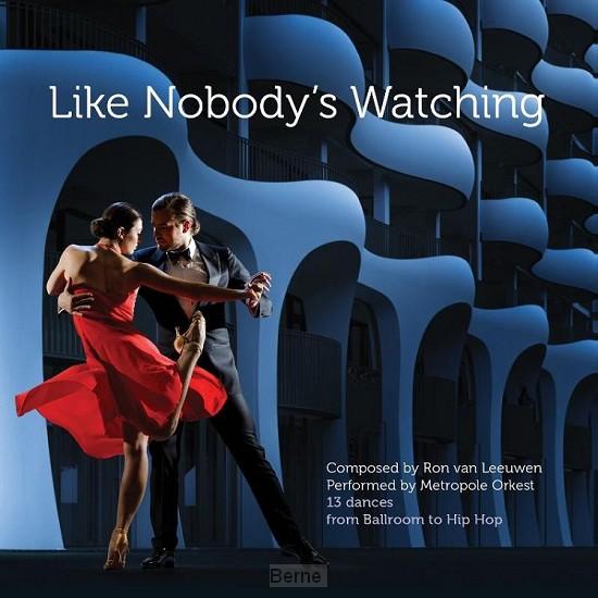 Like Nobody's Watching