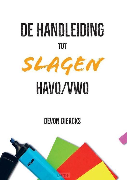 De Handleiding tot Slagen Havo/Vwo