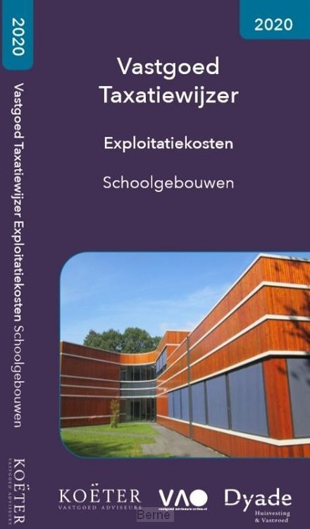 Vastgoed Taxatiewijzer Exploitatiekosten Schoolgebouwen / 2020