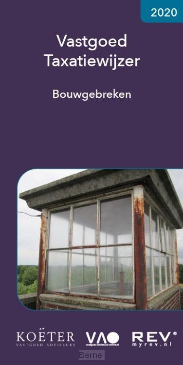 Vastgoed Taxatiewijzer Bouwgebreken 2020