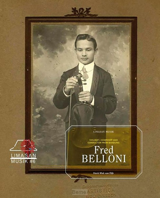 Fred Belloni, Violinist, Composer and Conductor from Bandung
