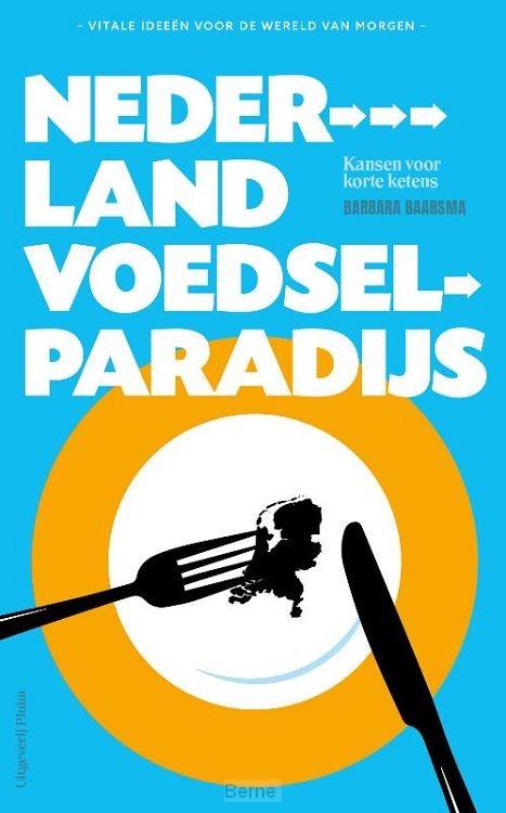 Nederland voedselparadijs