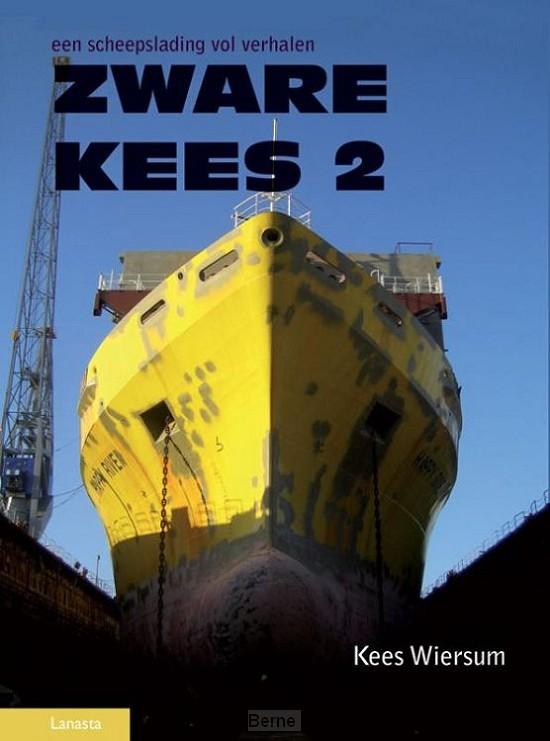 Zware Kees / 2 Een scheepslengte verhalen