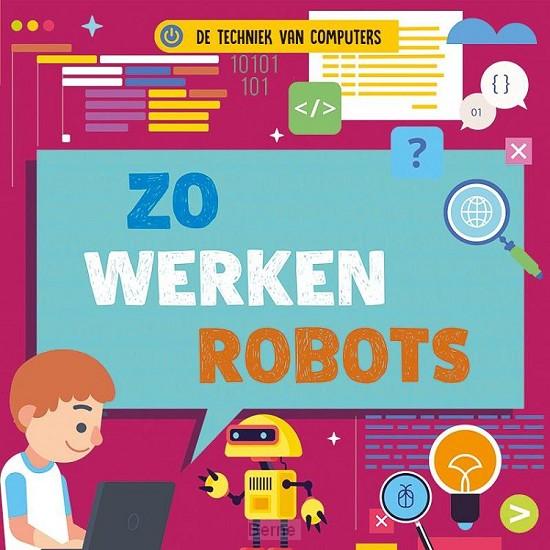 Zo werken robots, De techniek van computers