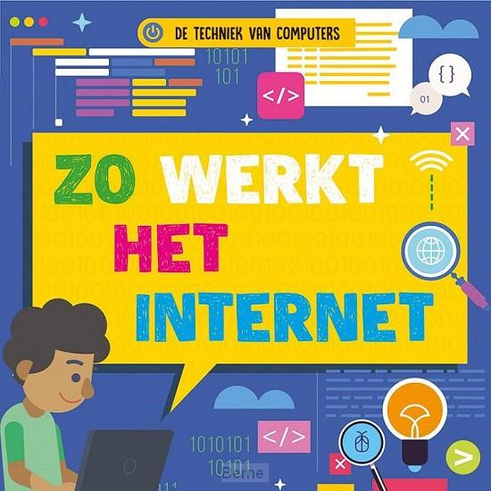 Zo werkt het internet, De techniek van computers