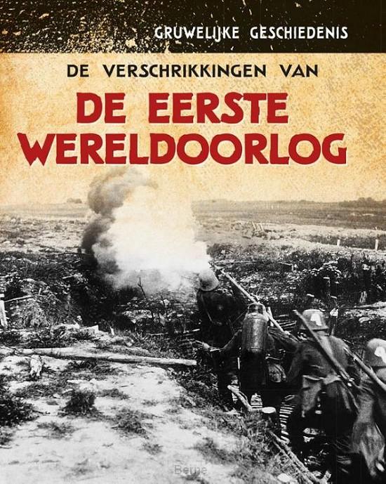 De verschrikkingen van de Eerste Wereldoorlog