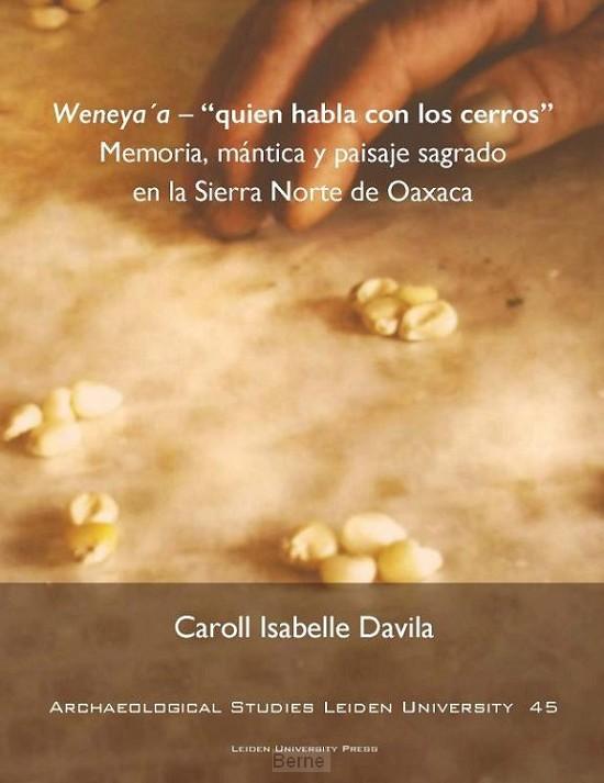Weneya'a - 'quien habla con los cerros'