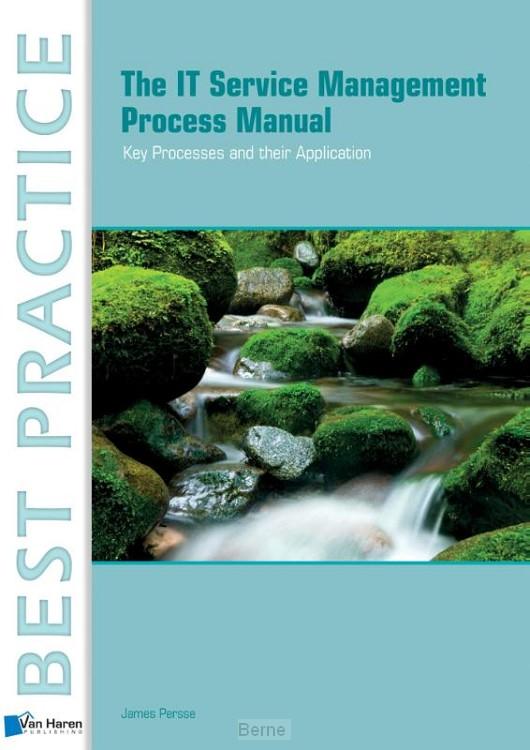 The IT Service management process manual