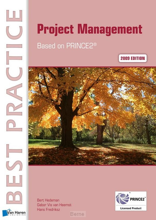 Projectmanagement based on Prince 2 / 2009