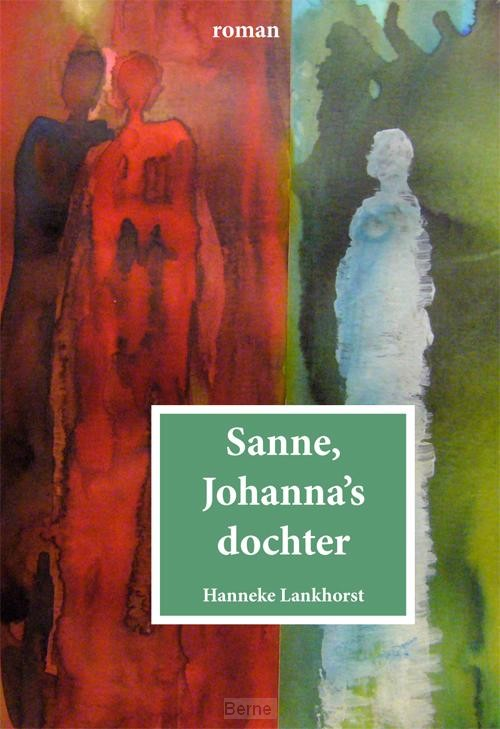 Sanne, Johanna's dochter