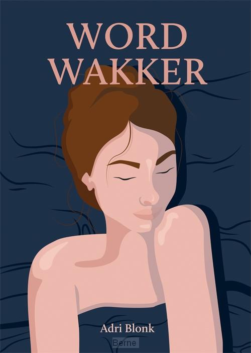 Word wakker