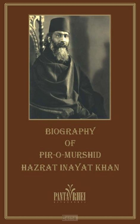 The Biography of Pir-o-Murshid Inayat Khan