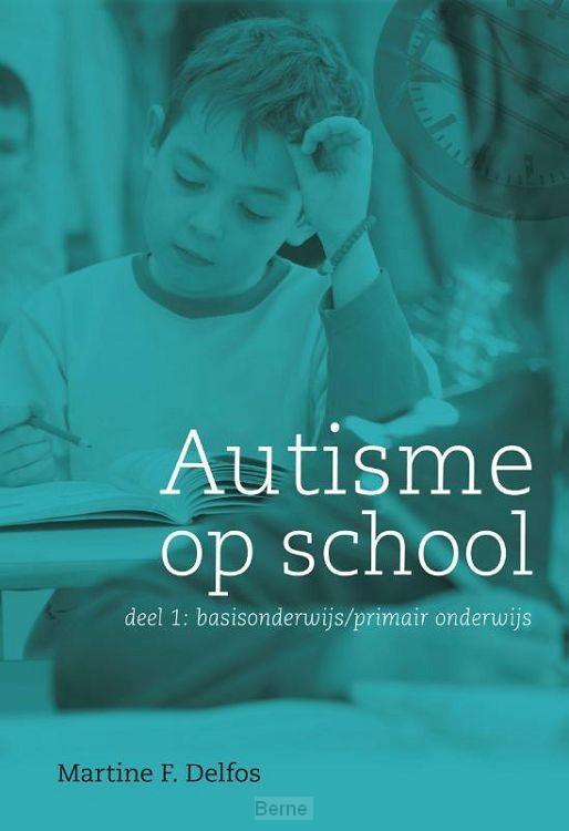 Autisme op school / 1 basisonderwijs / primair onderwijs