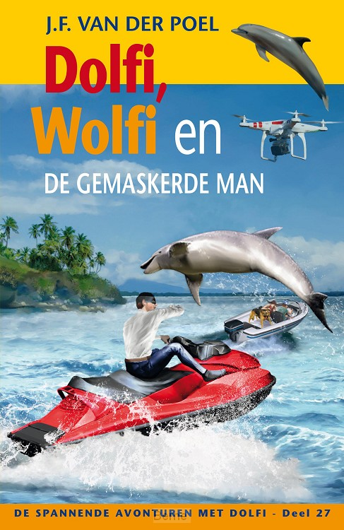 Dolfi en Wolfi en de gemaskerde man
