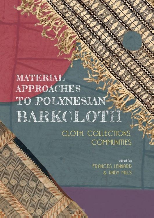 Material Approaches to Polynesian Barkcloth