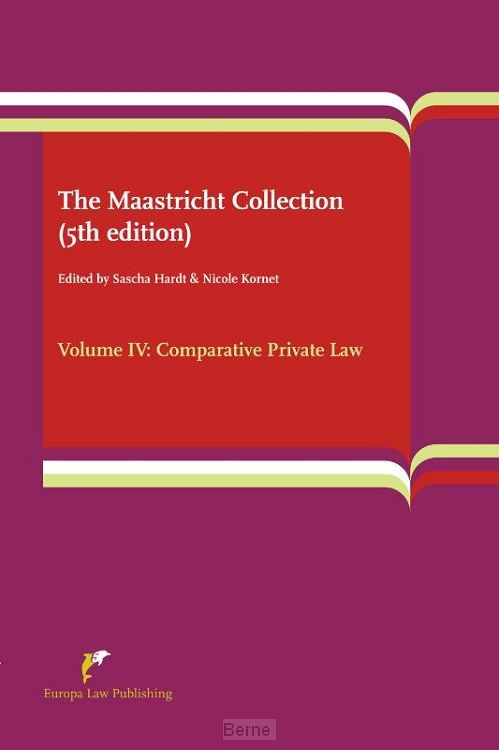 The Maastricht Collection / Volume IV: Comparative Private Law