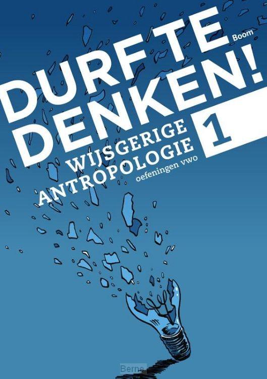 Vwo 1 / Wijsgerige antropologie / Werkboek