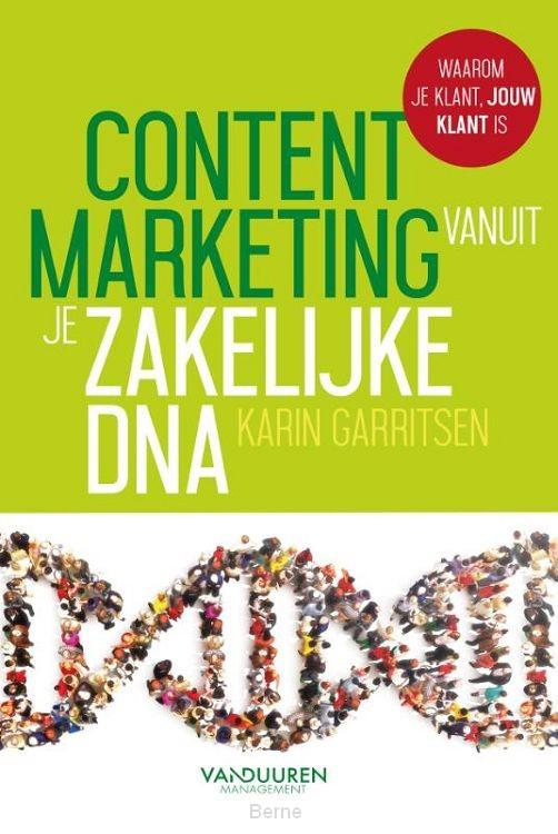 Contentmarketing vanuit je zakelijke DNA