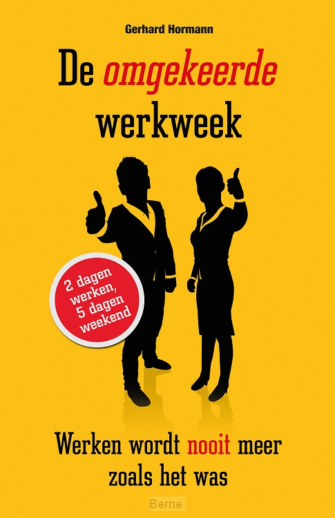 De omgekeerde werkweek