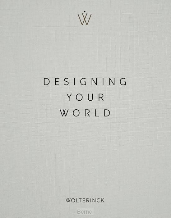 Designing Your World