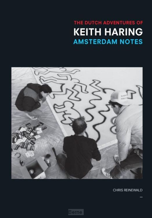 The Dutch adventures of Keith Haring