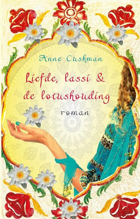 Liefde, lassi & de lotushouding