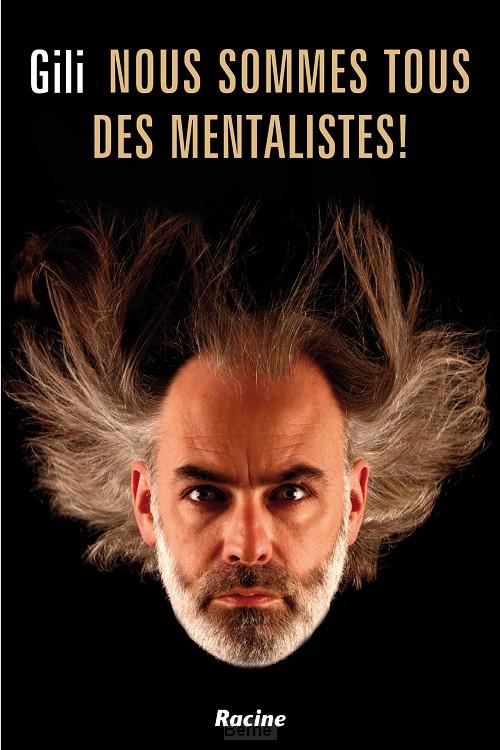 Nous sommes tous des mentalistes!