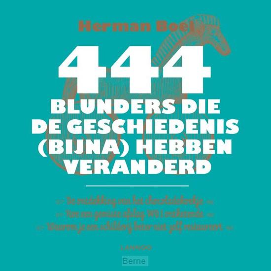 444 blunders die de geschiedenis (bijna) hebben veranderd