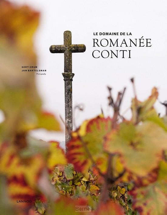 Le domaine de la Romanée-Conti / 2018