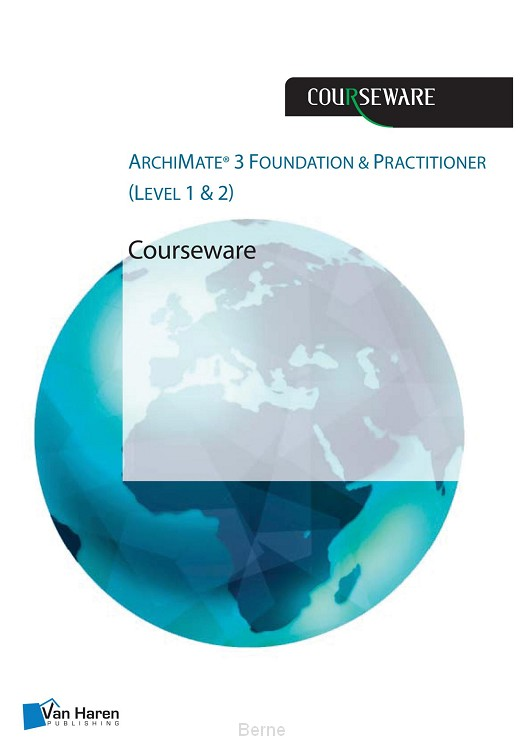 ArchiMate® 3 Foundation and Practitioner (Level 1 & 2) Courseware