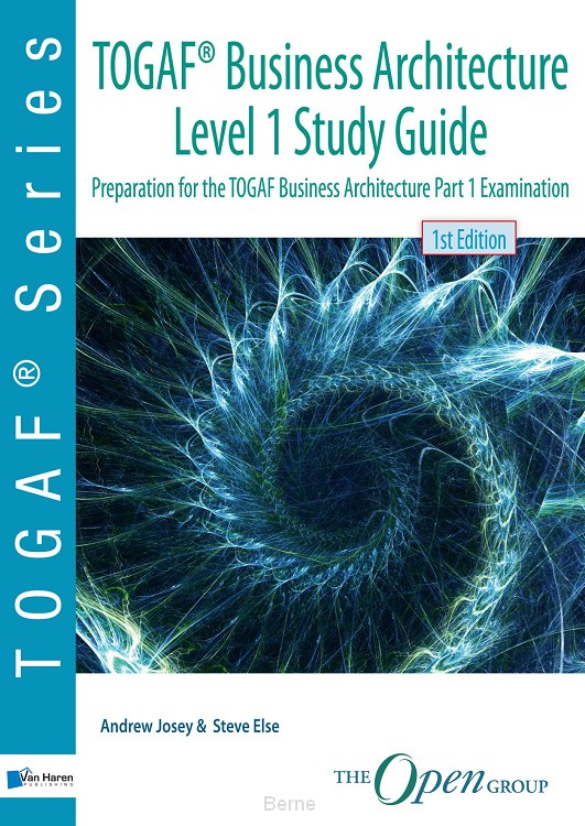 TOGAF® Business Architecture Level 1 Study Guide
