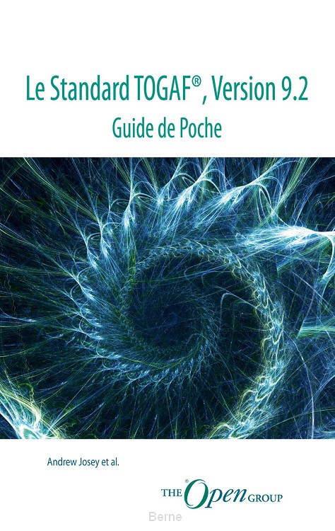 Le Standard TOGAF®, Version 9.2 - Guide de Poche