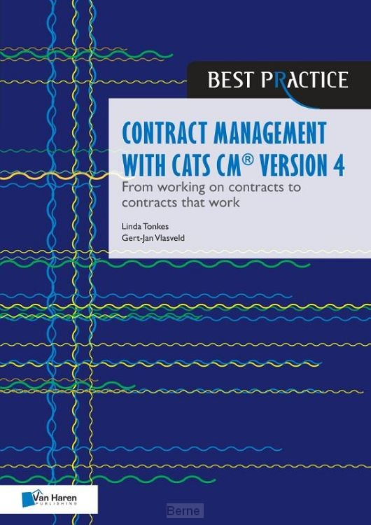 Contract management with CATS CM® version 4: From working on contracts to contracts that work