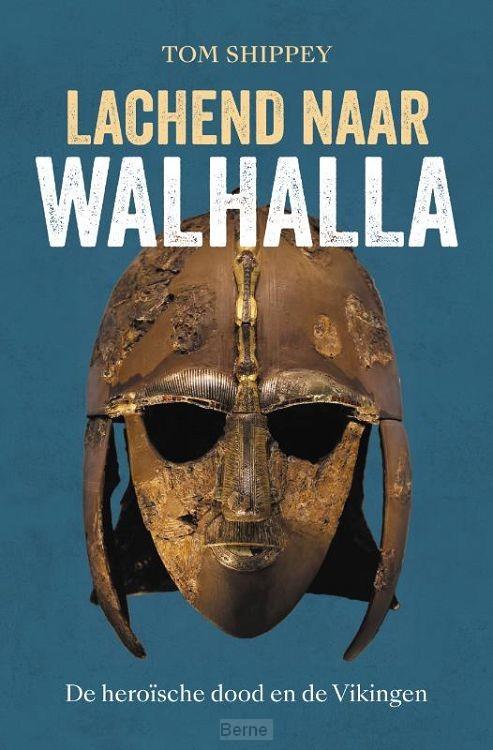 Lachend naar Walhalla