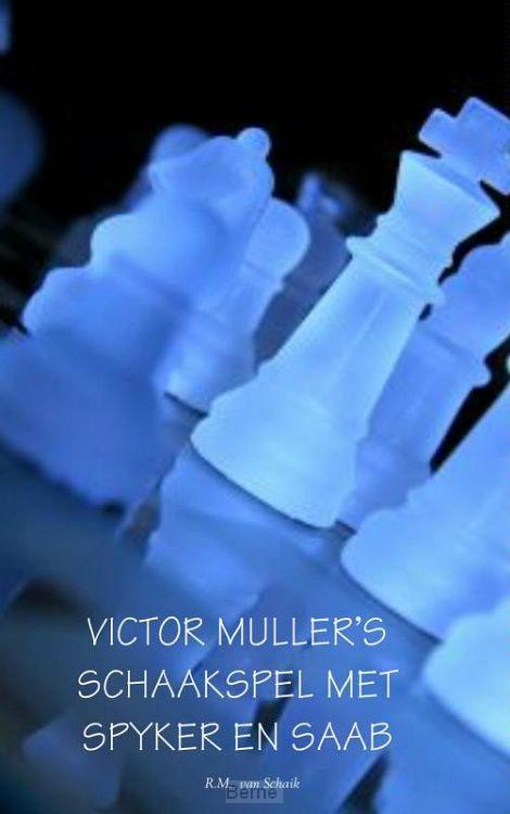 Victor Mullers schaakspel met Spyker en