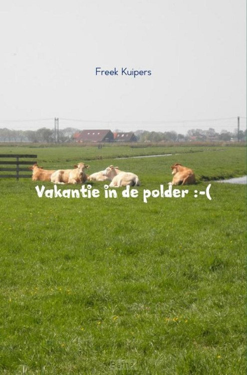 Vakantie in de polder :-(