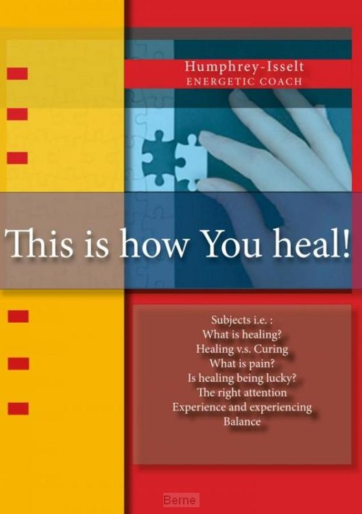 This is How you Heal!