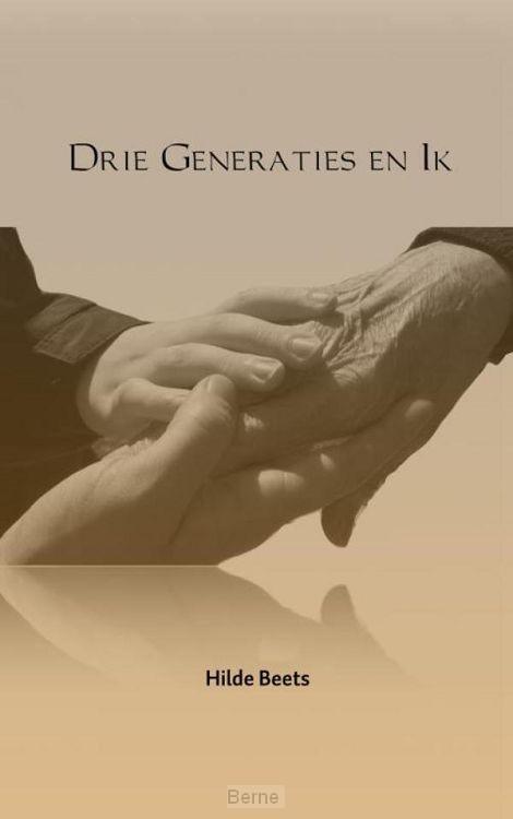 Drie Generaties en Ik