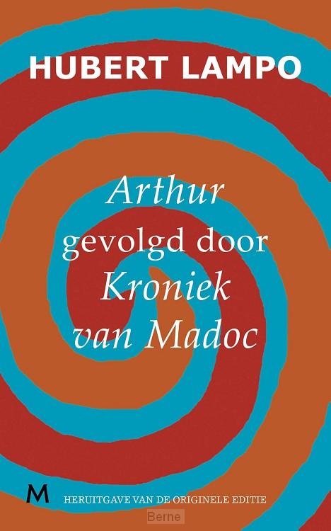 Arthur, gevolgd door kroniek van madoc