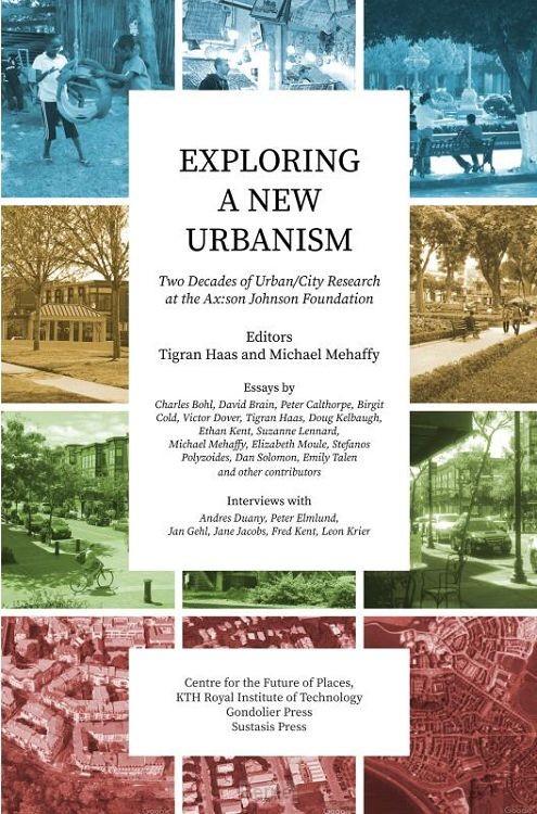 Exploring a New Urbanism