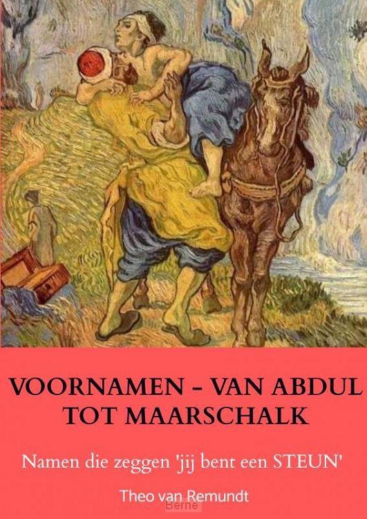 VOORNAMEN - VAN ABDUL TOT MAARSCHALK