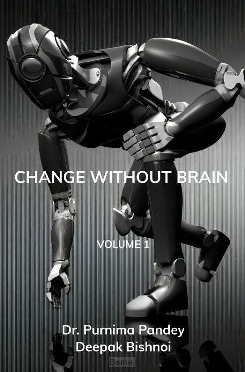 Change Without Brain