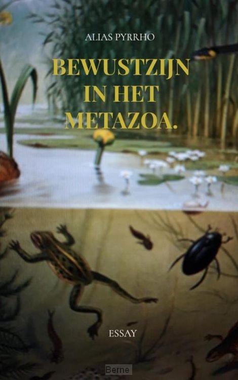 Bewustzijn in het metazoa.