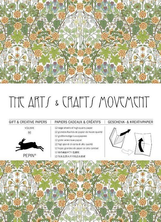 The Arts & Crafts Movement / Volume 92